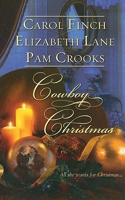 Cowboy Christmas: A Husband for Christmas The Homecoming The Cattleman's Christmas Bride (Harlequin Historical Series), CAROL FINCH, ELIZABETH LANE, PAM CROOKS