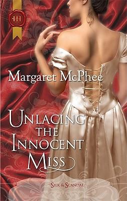 Unlacing the Innocent Miss (Harlequin Historical), Margaret McPhee