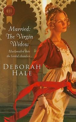 Married: The Virgin Widow (Harlequin Historical), Deborah Hale