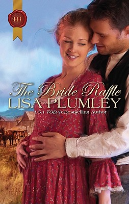 The Bride Raffle (Harlequin Historical), Lisa Plumley