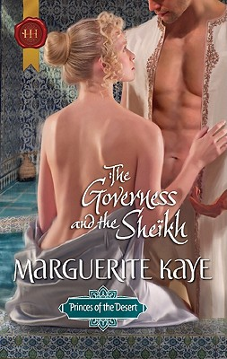 The Governess and the Sheikh (Harlequin Historical), Marguerite Kaye