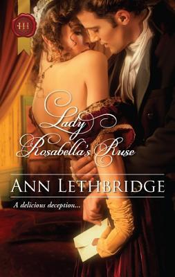 Lady Rosabella's Ruse (Harlequin Historical), Lethbridge,Ann