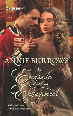 An Escapade and An Engagement (Harlequin Historical), Annie Burrows