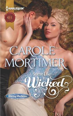 Some Like It Wicked, Carole Mortimer