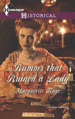 Rumors that Ruined a Lady (Harlequin HistoricalThe Armstrong Sisters), Marguerite Kaye