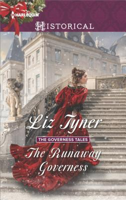 The Runaway Governess (The Governess Tales), Liz Tyner