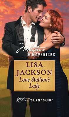 Lone Stallion's Lady (Montana Mavericks: Return to Big Sky Country), Lisa Jackson