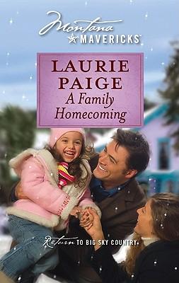 A Family Homecoming (Silhouette Montana Mavericks), Laurie Paige