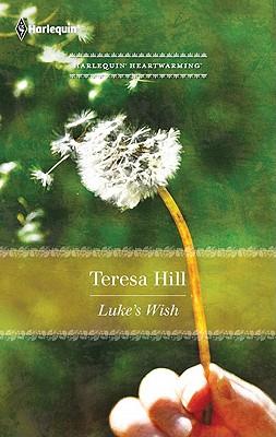 Luke's Wish, Teresa Hill