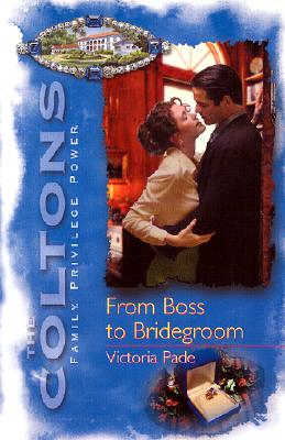 Image for From Boss To Bridegroom (The Coltons)