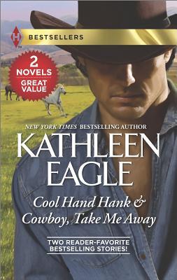 Image for COOL HAND HANK & COWBOY TAKE ME AWAY