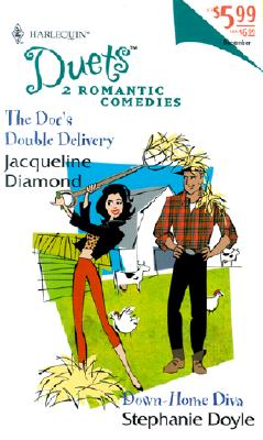 Image for Duets 2-In-1 (65) (The Doc'S Double Delivery/Down-Home Diva) (Duets, 65)