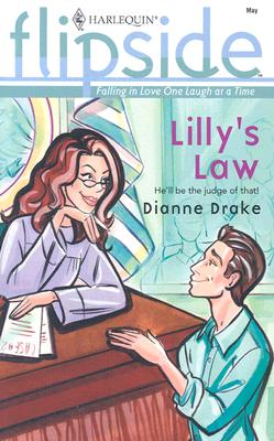 Lilly's Law, Dianne Drake