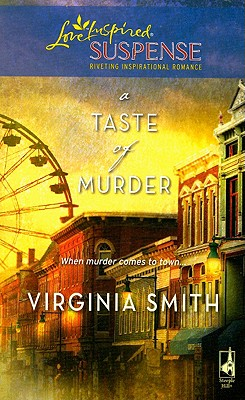 Image for A Taste of Murder (The Classical Trio Series, Book 1) (Steeple Hill Love Inspired Suspense #121)