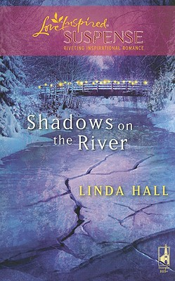 Image for Shadows on the River (Shadows Series #3) (Steeple Hill Love Inspired Suspense #146)