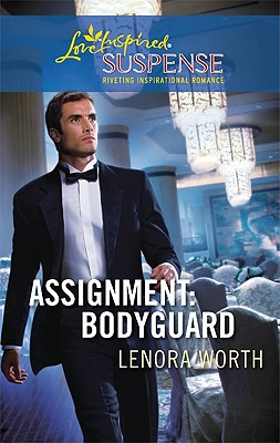 Image for Assignment: Bodyguard (Steeple Hill Love Inspired Suspense)