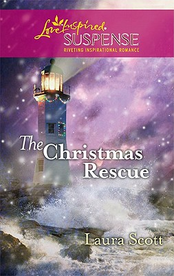 The Christmas Rescue (Steeple Hill Love Inspired Suspense), Laura Scott