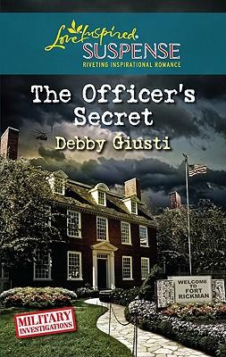 The Officer's Secret (Steeple Hill Love Inspired Suspense), Debby Giusti