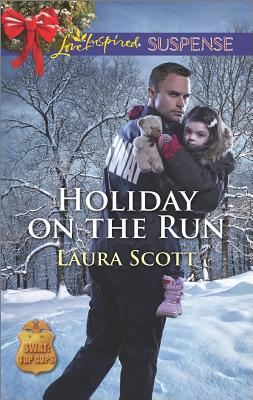 Holiday on the Run (SWAT: Top Cops), Laura Scott