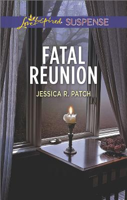 Fatal Reunion, Jessica R. Patch