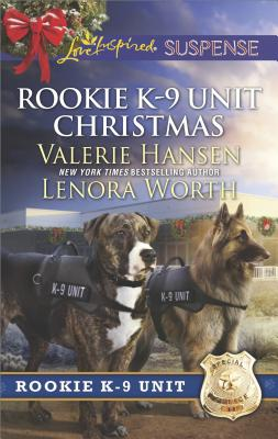 Image for Rookie K-9 Unit Christmas: Surviving Christmas Holiday High Alert