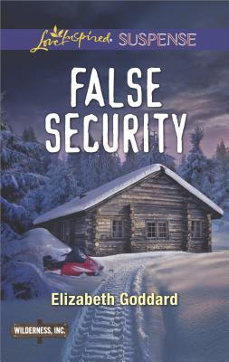 False Security (Wilderness, Inc.), Elizabeth Goddard