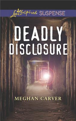 Image for Deadly Disclosure (Love Inspired Suspense)