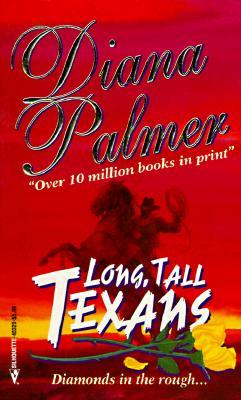 Long Tall Texans, DIANA PALMER