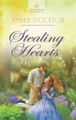Image for Stealing Hearts (Heartsong Presents No.1019)