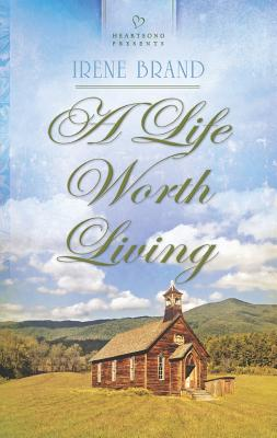 Image for A Life Worth Living (Heartsong Presents)