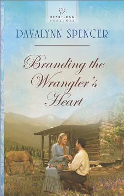 Image for Branding the Wrangler's Heart (Heartsong Presents)