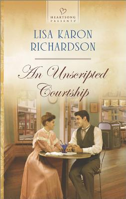 Image for An Unscripted Courtship (Heartsong Presents)