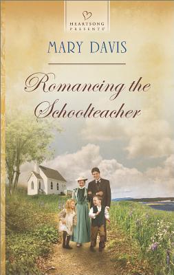 Romancing the Schoolteacher (Heartsong Presents), Mary Davis