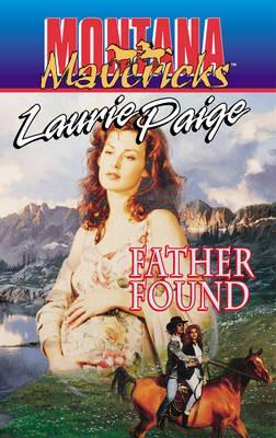 Image for Father Found (Montana Mavericks #9) (Montana Mavericks, No 9)