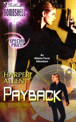 Payback: An Athena Force Adventure (Silhouette Bombshell), HARPER ALLEN