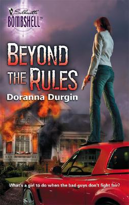 Beyond The Rules (Silhouette Bombshell), Doranna Durgin