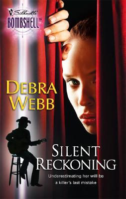 Silent Reckoning (Silhouette Bombshell), DEBRA WEBB