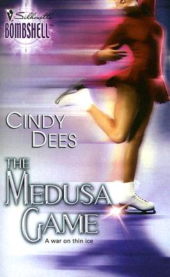 The Medusa Game (Silhouette Bombshell), Cindy Dees