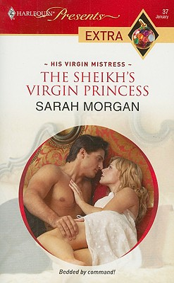 The Sheikh's Virgin Princess (Presents Extra), SARAH MORGAN