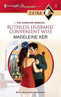 Ruthless Husband, Convenient Wife (Presents Extra), MADELEINE KER