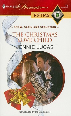 The Christmas Love-Child (Presents Extra), JENNIE LUCAS