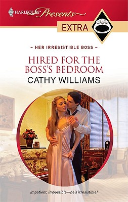 Hired for the Boss's Bedroom (Presents Extra), Cathy Williams