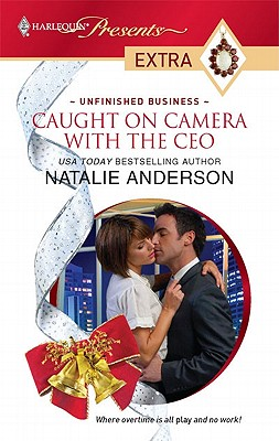 Caught on Camera with the CEO (Harlequin Presents Extra), Natalie Anderson