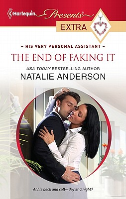 Image for The End of Faking It (Harlequin Presents Extra)