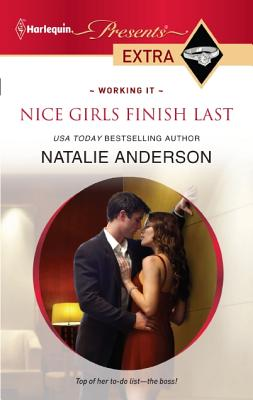 Image for Nice Girls Finish Last (Harlequin Presents Extra)