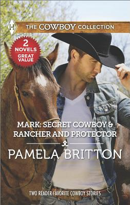 Image for Mark: Secret Cowboy & Rancher and Protector (Harlequin The Cowboy Collection)