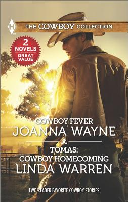 Image for Cowboy Fever & Tomas: Cowboy Homecoming (Harlequin The Cowboy Collection)