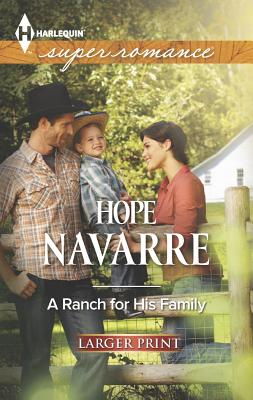 A Ranch for His Family (Harlequin Superromance), Hope Navarre