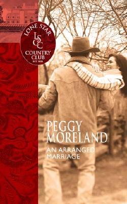 An Arranged Marriage, PEGGY MORELAND