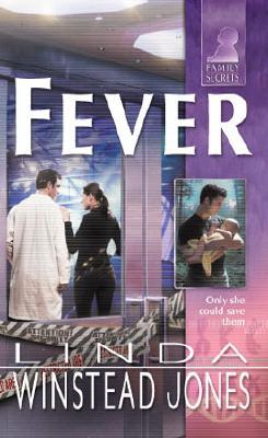 Fever (Family Secrets) (Silhouette) (Family Secrets), LINDA WINSTEAD JONES